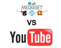 Mediaset vs Youtube